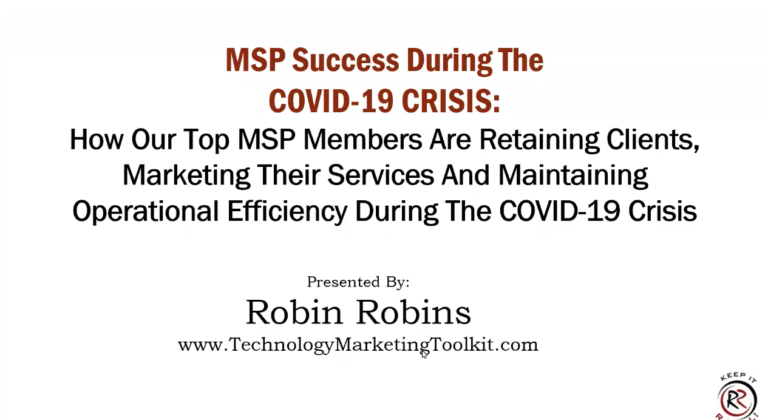 How Top MSP Members Are Retaining Clients, Marketing Their Services And Maintaining Operational Efficiency During The Covid-19 Crisis