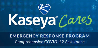 Kaseya Offering Comprehensive Covid-19 Support for MSPs