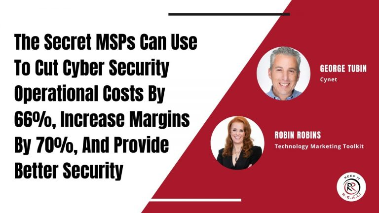 How to Cut Cyber Security Operational Costs, Increase Margins, And More!