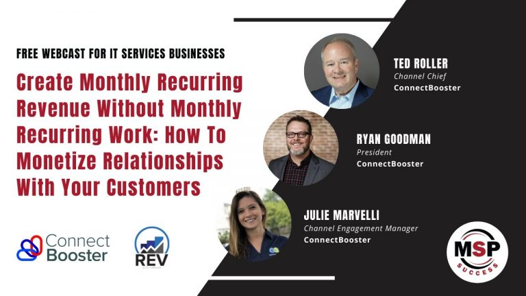 Create Monthly Recurring Revenue Without Monthly Recurring Work: How To Monetize Relationships With Your Customers