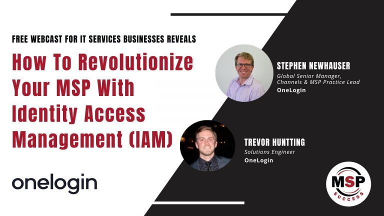 How to Revolutionize Your MSP with Identity Access Management (IAM)